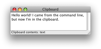 The clipboard now contains the text we echoed from the command line.