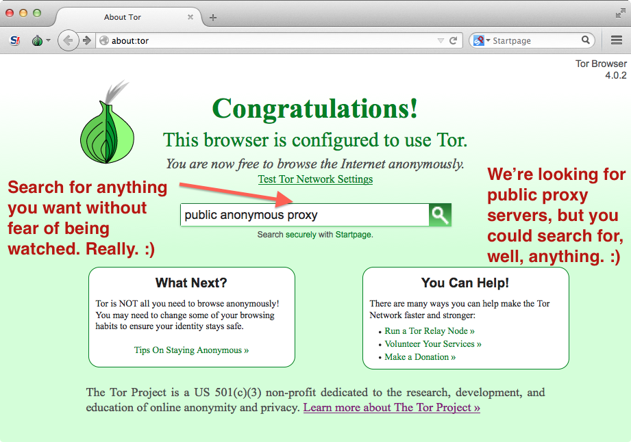 Annotated screenshot showing how to use the search field on the Tor Browser's start up page to perform a secure, anonymous Web search. We're looking for anonymous proxies, but you could search for anything at all, without fear of being watched.