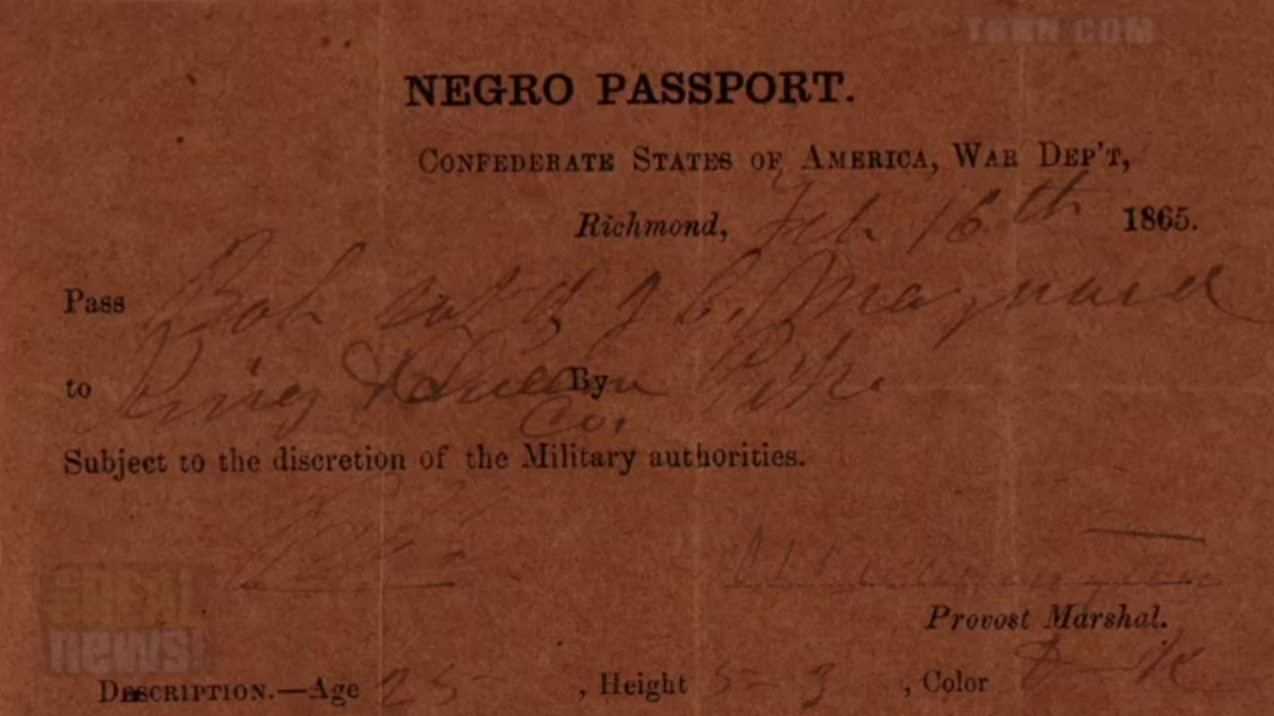 "An official ""Negro Passport"" issued by the Confederate States of America's official War Department in 1865."