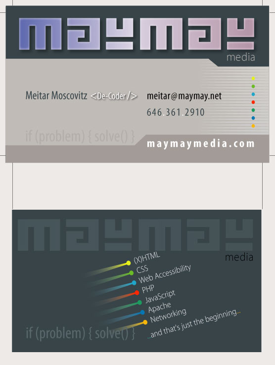 My business card, showing my contact information, and listing some of my technical skills on the back.